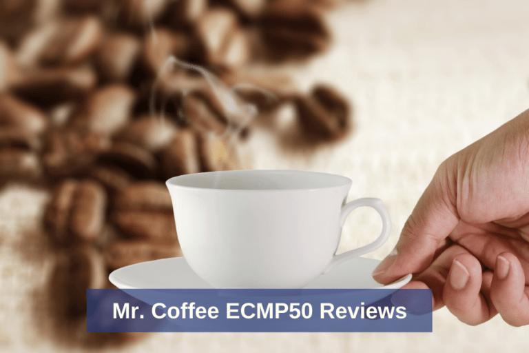 Mr. Coffee ECMP50 Reviews