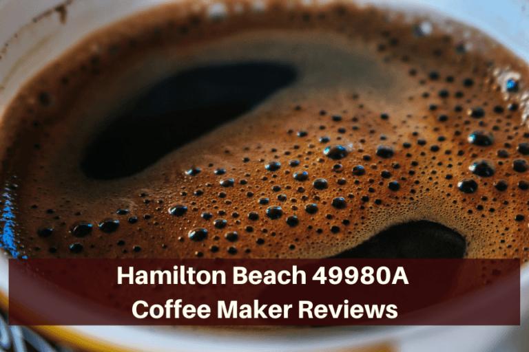 Hamilton Beach 49980A Coffee Maker Reviews